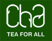 Cha - Tea for all